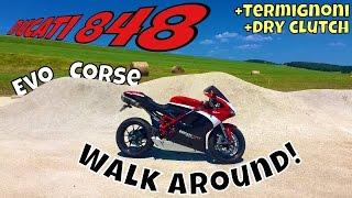 8. Ducati 848 Evo Corse Walkaround with Termignoni and Dry Clutch