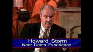 Howard Storm Interview - STUNNING AND LIFE CHANGING NDE 2001