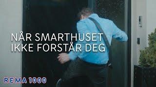 SMARTHUS | Når smarthuset ikke forstår deg | REMA 1000