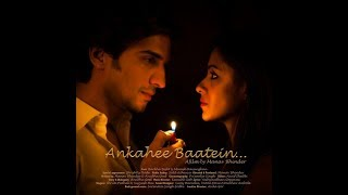 Video Ankahee Baatein | Short Film | By Manav Bhinder | Barkha Bisht, Manish Raisinghani MP3, 3GP, MP4, WEBM, AVI, FLV Desember 2017