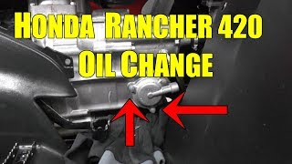 3. HONDA RANCHER 420 OIL CHANGE