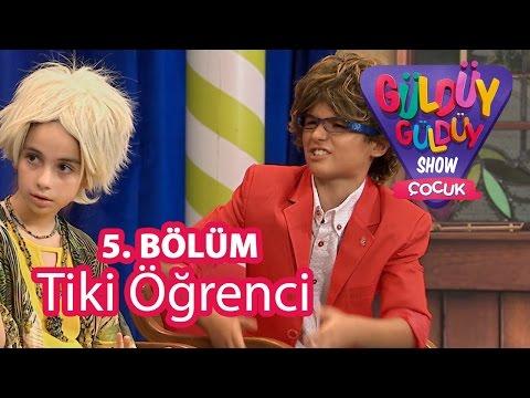 Video Güldüy Güldüy Show Çocuk 5. Bölüm, Tiki Öğrenci Skeci download in MP3, 3GP, MP4, WEBM, AVI, FLV January 2017