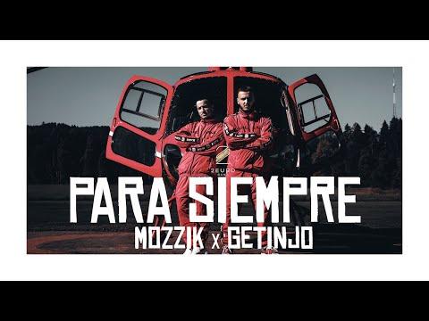 Mozzik x Getinjo - Para Siempre