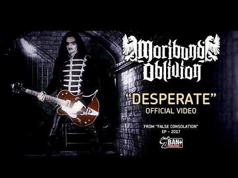 Moribund Oblivion - Desperate