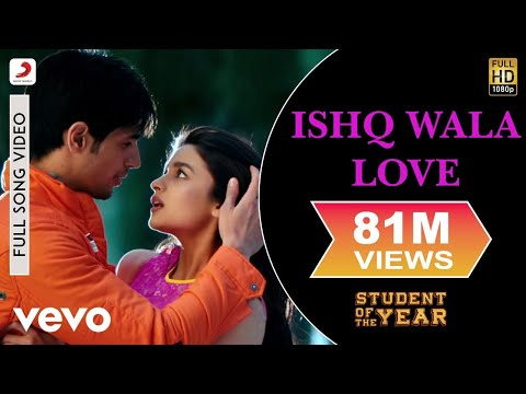 Ishq Wala Love - Student Of The Year (2012)