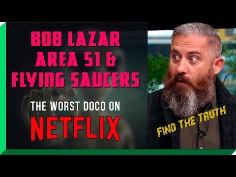 Bob Lazar Area 51 & Flying Saucers - The Worst Documentary on Netflix