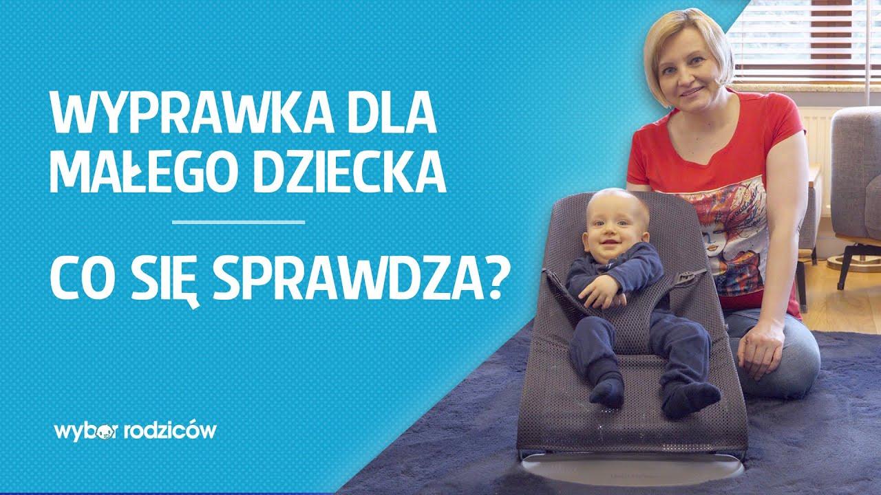 Wyprawka dla małego dziecka. Co się sprawdza?