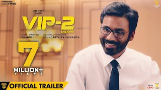 VIP 2 Lalkar Official Trailer Dhanush Kajol Amala Paul