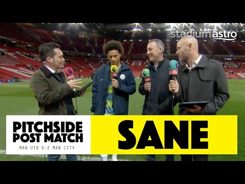 PITCHSIDE: Leroy Sane Post Match Reaction | Man Utd 0-2 Man City | Astro SuperSport