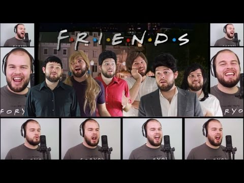 Friends Theme Song Acapella Cover