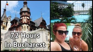 Bucharest Romania  city pictures gallery : 72 Hours in Bucharest | xameliax Travel Vlog