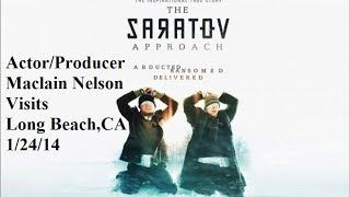 Nonton The Saratov Approach (2013) Actor/Producer Maclain Nelson Visits Long Beach,Ca 1/24/14 Film Subtitle Indonesia Streaming Movie Download