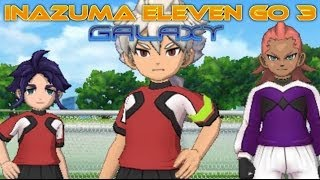 Inazuma Eleven Go 3 Galaxy Walkthrough Episode 6: Pure Destruction