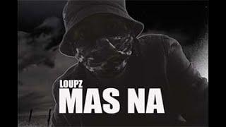LoUPz – «Mas na»