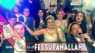 Arkası gelmez dertlerimin (Fessupanallah) - Canses Düğün Organizasyon ve Grup Canses