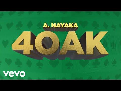 A. Nayaka - 4OAK (Official Lyric Video)