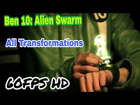 Ben 10: Alien Swarm (The Movie) - All Transformations [60FPS HD]