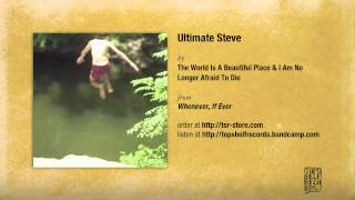 The World Is A Beautiful Place I Am No Longer Afraid To Die Ultimate Steve Lyrics Other