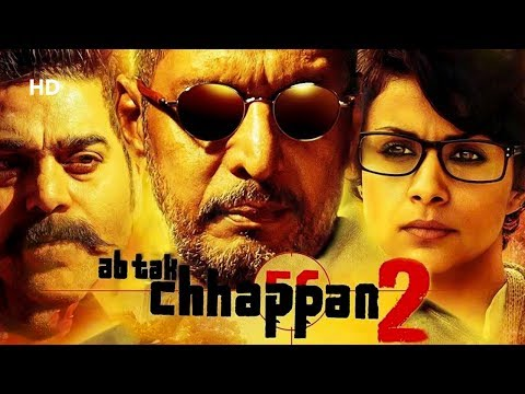 Ab Tak Chappan 2 (HD) | Nana Patekar | Ashutosh Rana | Revathi | Gul Panag | Bollywood Latest Movie