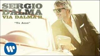 Sergio Dalma Te Amo Audio YouTube