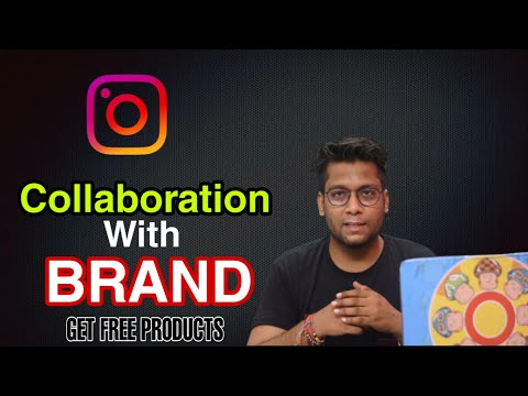 HOW TO COLLAB WITH BRANDS ON INSTAGRAM, FREE PRODUCTS, GET PAID COLLABORATION (HINDI) . 2020