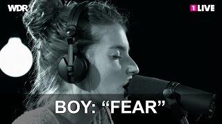 "Boy: ""Fear"" | 1LIVE Krone Session - YouTube"