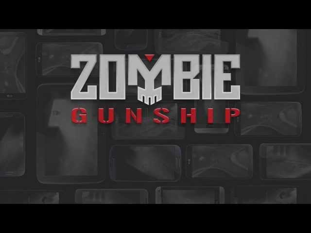 Zombie Gunship: Now on Google Play!