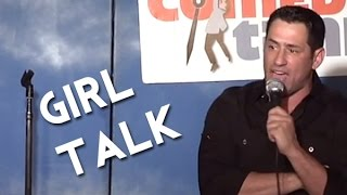 Stand Up Comedy By Josh Nasar - Girl Talk