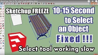 Video SketchUp-How to fix select tool working slow MP3, 3GP, MP4, WEBM, AVI, FLV Desember 2017