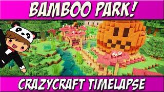 Bamboo Park! | CrazyCraft 3.0 Build Timelapse