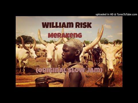 William Risk - Merakeng (Original Slow Jam)
