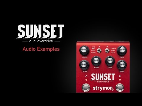 NUOVO STRYMON SUNSET - DUAL OVERDRIVE