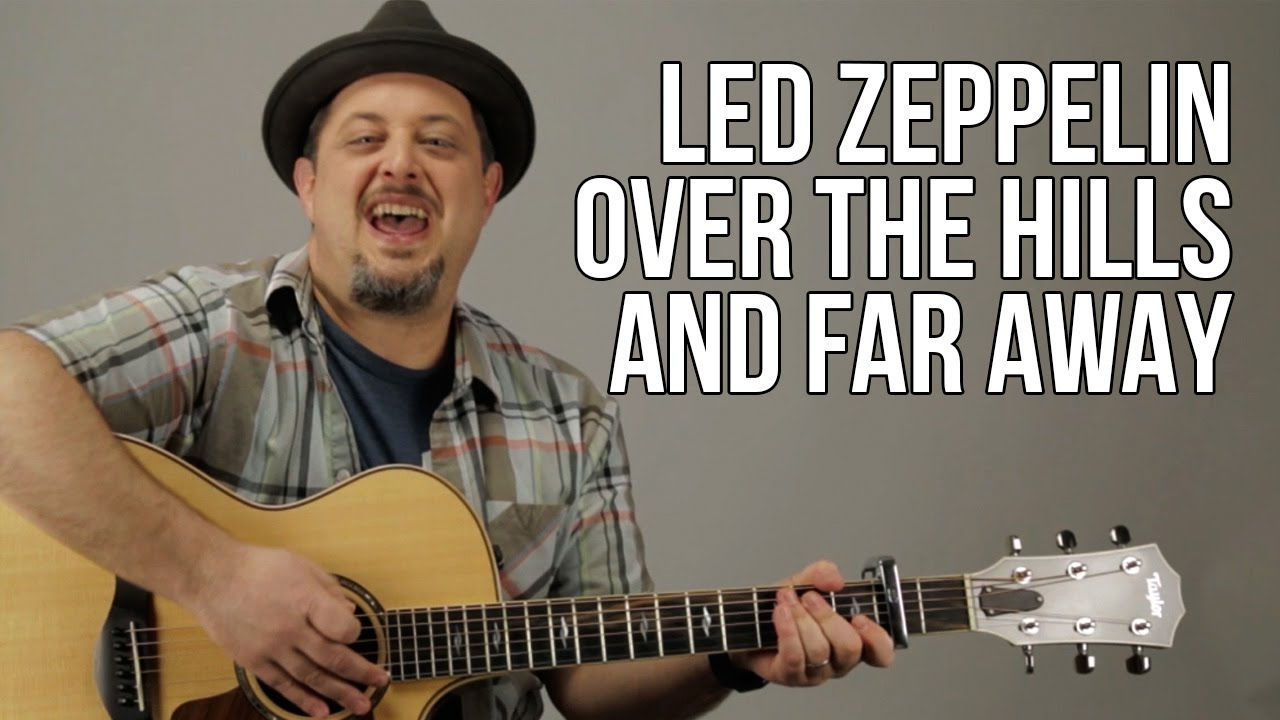 Led Zeppelin – Over The Hills And Far Away – Guitar Lesson – Part1 Acoustic Guitar