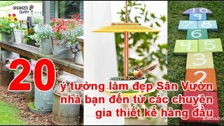 20 ý tưởng làm đẹp Sân Vườn nhà bạn đến từ các chuyên gia thiết kế hàng đầu sân vườn, làm đẹp sân vườn, trang trí sân vườn, làm vườn, dụng cụ làm vườn, vườn ...