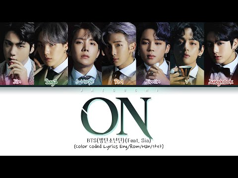 BTS (방탄소년단) - ON (Color Coded Lyrics Eng/Rom/Han/가사)