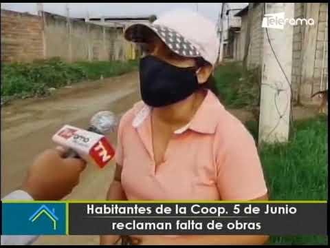 Habitantes de la Coop. 5 de Junio reclaman falta de obras