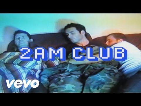 2AM Club – Too Fucked up to Call