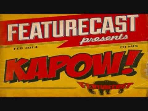 Featurecast - Kapow! Mixtape