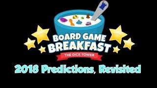 Board Game Breakfast - 2018 Predictions, Revisited