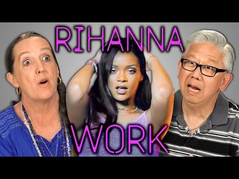 Senior Citizens React to Rihanna s Work