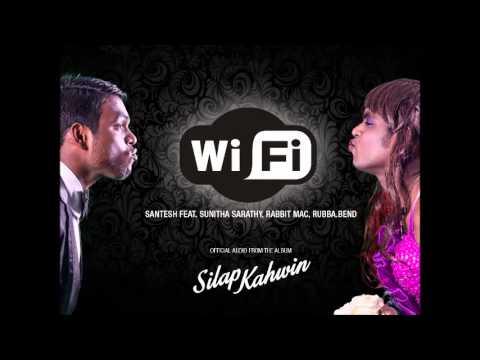 Wifi - Single taken off Santesh's