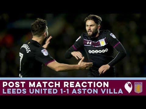 POST MATCH REACTION   Leeds United 1-1 Aston Villa