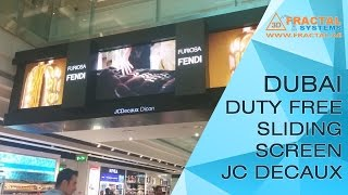 JC Decaux - Dubai Duty Free - Sliding Screens