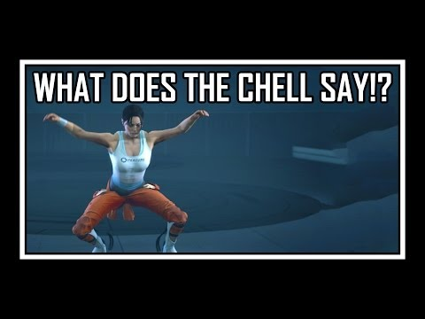 Tekst piosenki Portal 2 - What Does The Chell Say? po polsku