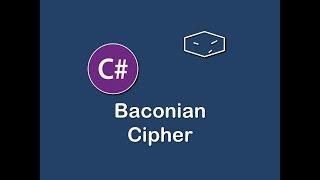 Code in C# of Baconian Cipher.Please Like and Share :)Download source code at:https://drive.google.com/file/d/0B61-MHkMYqM4MFcta2VRdDVrTmM/Play ListsSwifthttps://www.youtube.com/playlist?list=PLOGAj7tCqHx9C08vyhSMciLtkMSPiirYrAllhttps://www.youtube.com/channel/UCBGENnRMZ3chHn_9gkcrFuA/playlistsJavaScripthttps://www.youtube.com/playlist?list=PLOGAj7tCqHx_grLMl0A0yC8Ts_ErJMJftc#https://www.youtube.com/playlist?list=PLOGAj7tCqHx9H5dGNA4TGkmjKGOfiR4gkJavahttps://www.youtube.com/playlist?list=PLOGAj7tCqHx-ey9xikbXOfGdbvcOielRwAmazon Lumberyard Game Enginehttps://www.youtube.com/playlist?list=PLOGAj7tCqHx-IZssU8ItkRAXstlyIWZxq