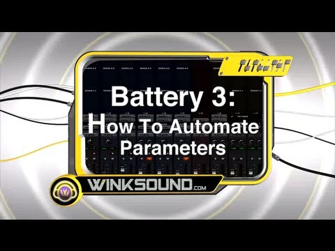 Battery 3: How To Automate Parameters | WinkSound