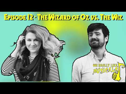 Episode 12-The Wizard of Oz Vs. The Wiz