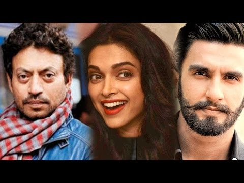 Deepika Padukone Chooses Irrfan Khan Over Ranveer