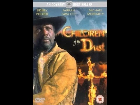 Children Of The Dust 1995 Western Movie Sidney Poitier, Michael Moriarty, Joanna Going
