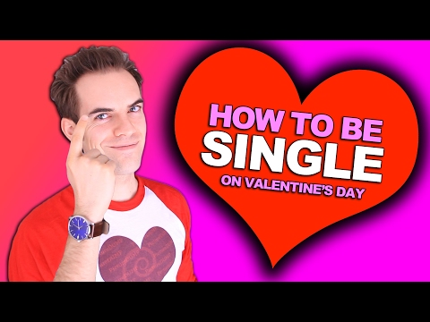 How to be single on Valentine s Day